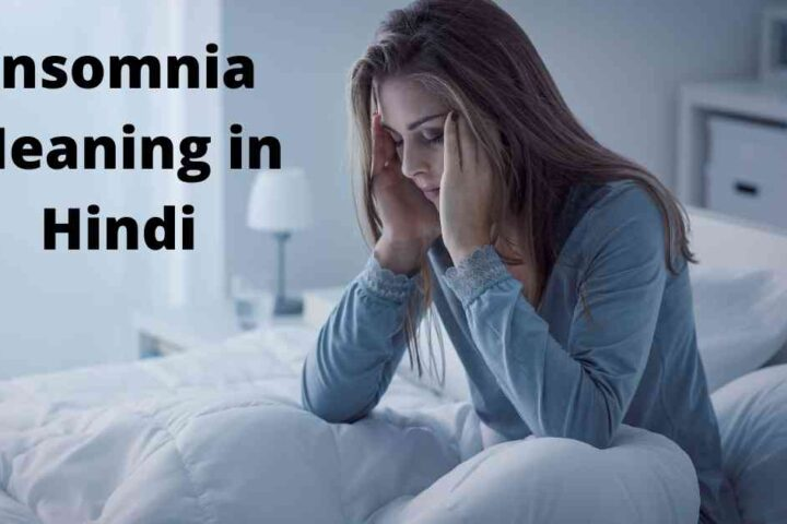 Insomnia-Meaning-in-Hindi